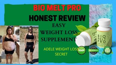 Adele weight loss secret | Bio Melt Pro | Best Weight Loss Pill of 2021