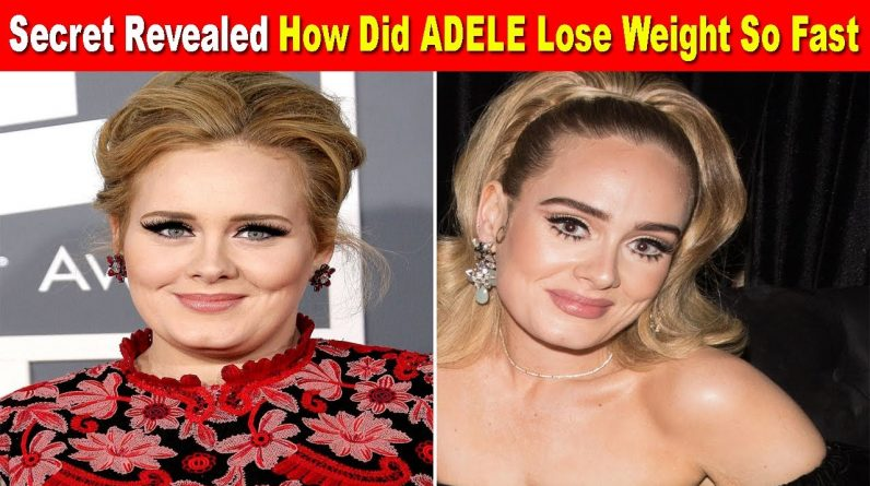 How Did Adele Lose Weight So Fast (Secret Revealed)  || Adele Weight Loss 2020 || Weight Loss Tips